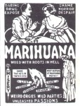 one of the posters an old tyme anti-marihuana one