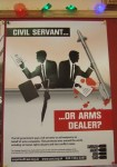 one of the posters on the wall, the Cafe is very against the arms fair